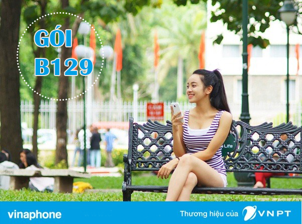 Đăng ký gói B129 VinaPhone miễn phí nhắn tin, gọi nội mạng và 1,2GB Data