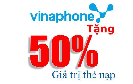 Vinaphone khuyến mãi 50% giá trị thẻ nạp ngày 30/11/2017