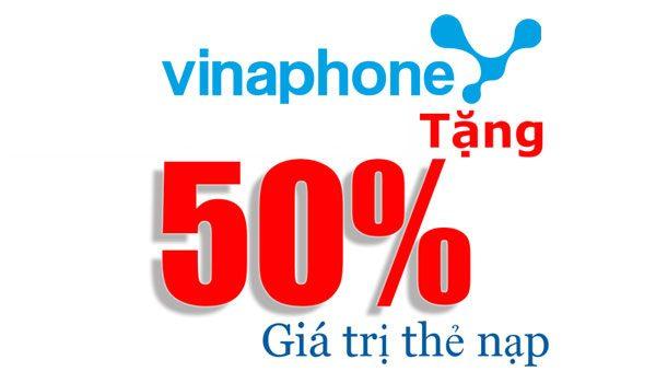 Vinaphone khuyến mãi50% thẻ nạp ngày 6/9/2017