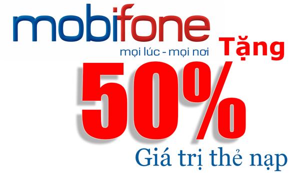 Mobifone khuyến mãi 50% giá trị thẻ nạp ngày 17/10