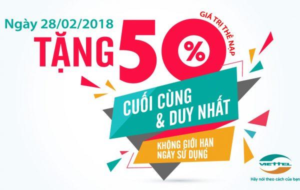 Cơ hội cuối cùng gia tăng 50% giá trị thẻ nạp trong ngày 28/02/2018