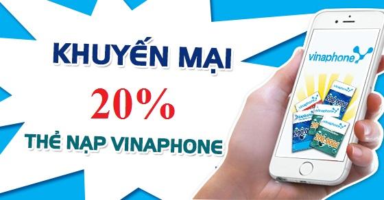 Vinaphone khuyến mãi 20% giá trị thẻ nạp ngày 29/5/2018: