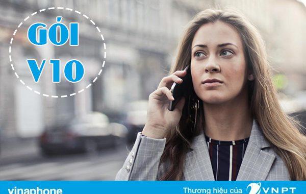 Đăng ký gói V10 Vinaphone nhận ngay 10 phút gọi chỉ 1.000đ