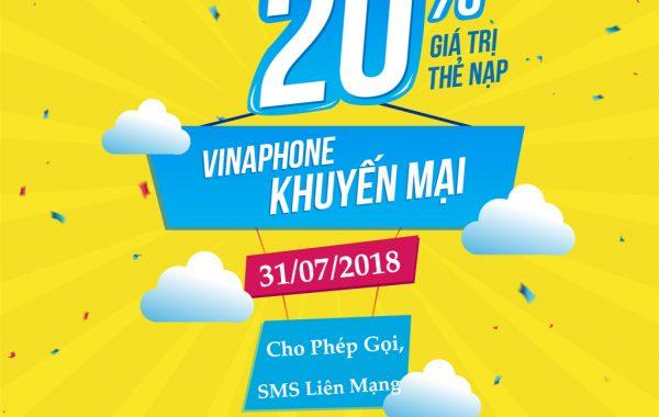 Vinaphone khuyến mại tặng 20% giá trị thẻ nạp ngày 31/07/2018