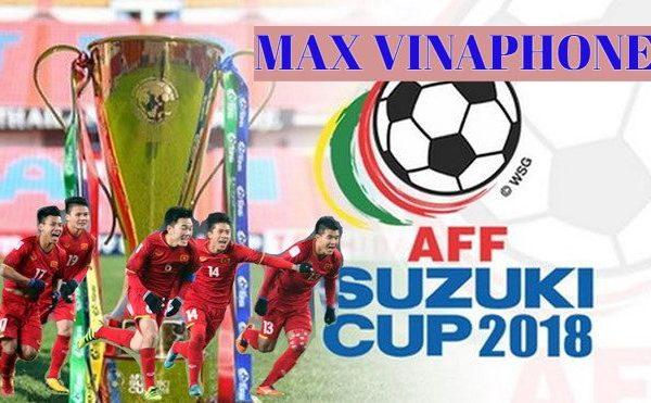 Đăng ký MAX VINAPHONE đồng hành cùng AFF Cup 2018