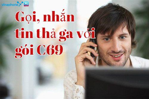 Gọi điện, nhắn tin tán gẫu thả ga với ưu đãi khủng từ gói C69 Vinaphone