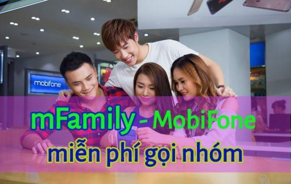 MobiFone 'tung' dịch vụ hấp dẫn mFamily miễn phí gọi nhóm