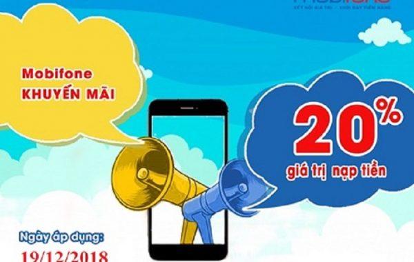 HOT Mobifone Khuyến mãi 20% thẻ nạp toàn quốc ngày 19/12/2018