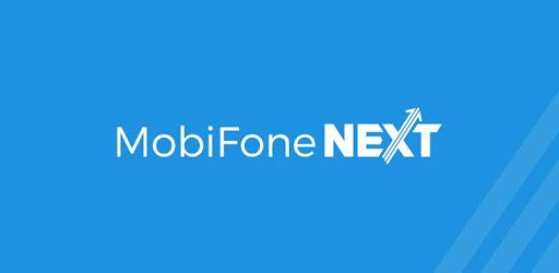 Nạp tiền liền tay nhận ngàn niềm vui cùng MobiFone NEXT