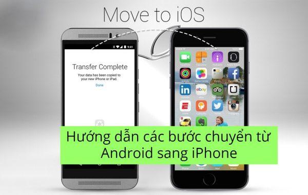 Hướng dẫn các bước chuyển từ Android sang iPhone