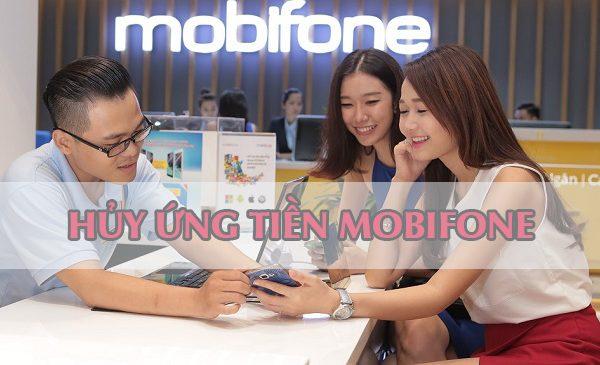Cách hủy dịch vụ ứng tiền Mobifone bằng tin nhắn đơn giản