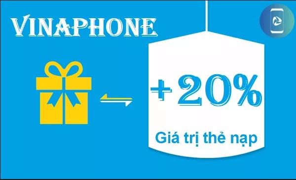 Vinaphone khuyến mãi ngày vàng tặng 20% thẻ nạp ngày 10/05/2019