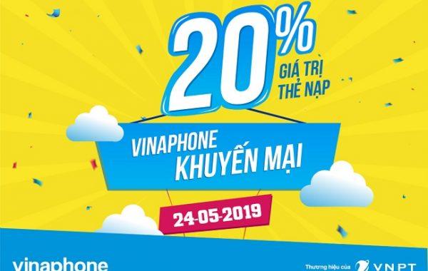 Vinaphone khuyến mãi 20% thẻ nạp trong ngày vàng 24/05/2019
