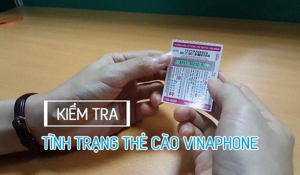 Hướng dẫn kiểm tra số seri thẻ cào Vinaphone đã nạp hay chưa?