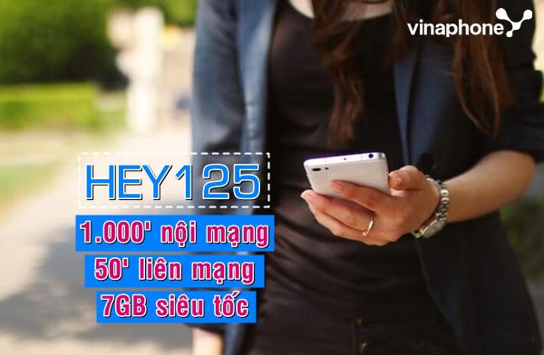 Đăng ký gói HEY125 Vinaphone nhận 7GB DATA và 1550 phút gọi