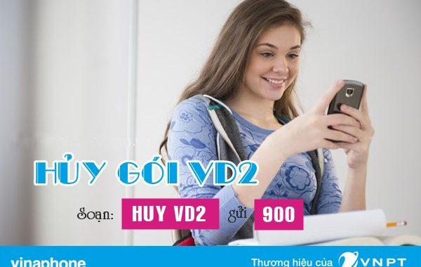 Hướng dẫn hủy gói VD2 Vinaphone 2.000/ngày nhanh qua tổng đài 900