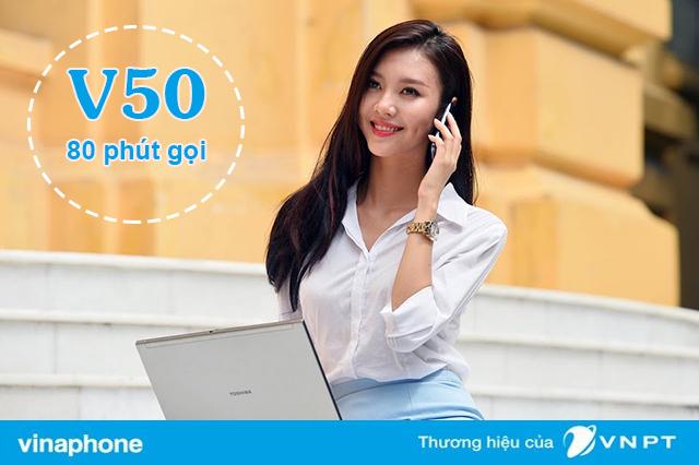 Đăng ký gói V50 Vinaphone giá 50.000đ nhận 80 phút gọi trong nước