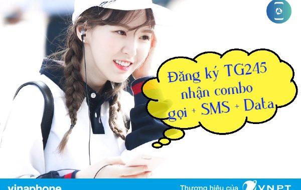 Đăng ký gói TG245 Vinaphone nhận 10GB, SMS và gọi điện thả ga