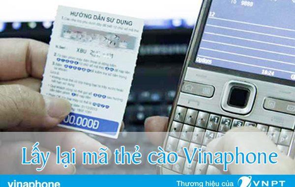 Cách lấy lại mã số thẻ cào Vinaphone khi bị nạp sai