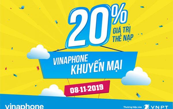 Vinaphone khuyến mãi 20% thẻ nạp trong ngày 08/11/2019 cho các thuê bao nhận được tin nhắn
