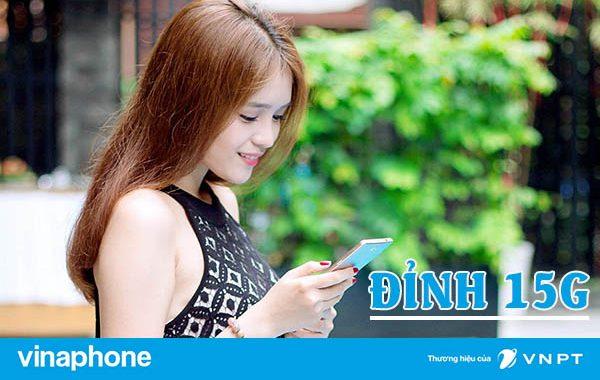 Đăng ký gói Đỉnh D15G Vinaphone nhận 15GB DATA cả tháng