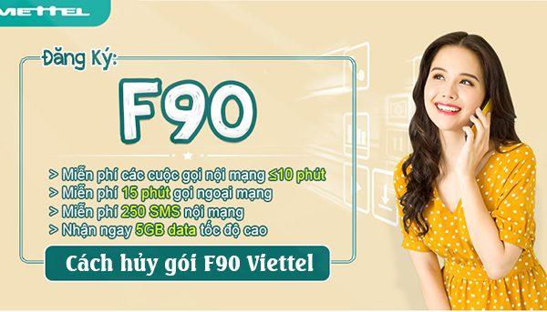 Gợi ý 3 cách hủy gói F90 Viettel dễ dàng và nhanh gọn