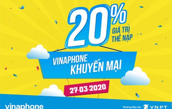 Vinaphone khuyến mãi nạp thẻ cuối tháng ngày 27/03/2020