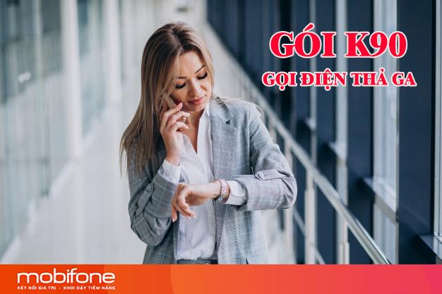 Đăng ký gói K90 Mobifone thả ga gọi nội ngoại mạng chỉ 90k